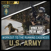 Workout to the Running Cadences U.S. Army Special Forces Green Beret — The U.S Army Special Forces, U.S Army Special Forces
