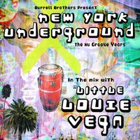 NYC Underground DJ Mix — Little Louie Vega