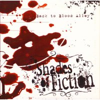 Back to Blood Alley — Shades of Fiction
