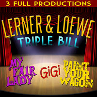 Lerner and Loewe Triple Bill - My Fair Lady - Gigi - Paint Your Wagon — Maurice Chevalier