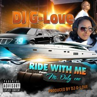 Ride With Me - Single — DJ G-Love