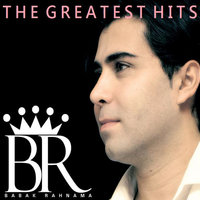 The Greatest Hits — Babak Rahnama
