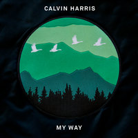 My Way — Calvin Harris