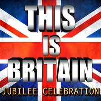 This Is Britain - Jubilee Celebration — сборник