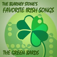 The Blarney Stone's Favorite Irish Songs — The Green Bards