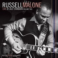 Live at Jazz Standard Volume Two — Russell Malone