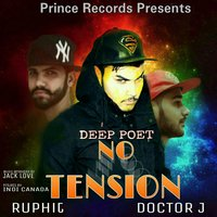 No Tension — Deep Poet, Deep Poet, Ruphit, Doctor J., Ruphit