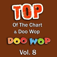 Top of the Chart & Doo Wop, Vol. 8 — сборник