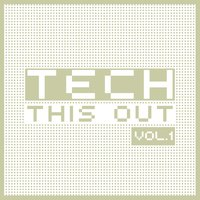 Tech This Out, Vol. 1 — сборник