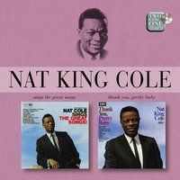 Sings The Great Songs/Thank You, Pretty Baby — Nat King Cole