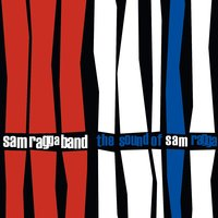 The Sound Of Sam Ragga — Sam Ragga Band