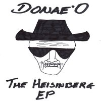 The Heisinberg — Donae'o