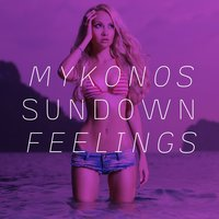 Mykonos Sundown Feelings — сборник