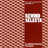 Rewind Selecta: Up Tempo Collection Volume 3 — сборник