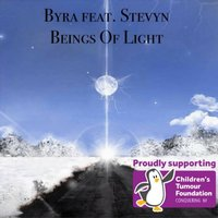 Beings of Light — Stevyn, Byra