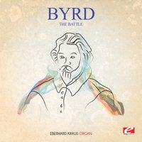 Byrd: The Battle — Уильям Бёрд, Eberhard Kraus