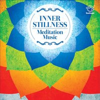 Inner Stillness: Meditation Music — Lalith Rao