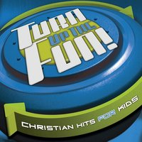 Turn Up The Fun! - Christian Hits — сборник
