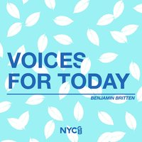 Voices For Today — National Youth Choir Of Great Britain, Ben Parry, Esther Jones, Benjamin Britain