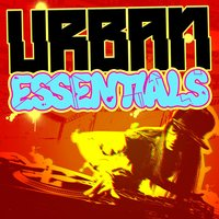 Urban Essentials — Urban Beats, Urban All Stars, The Hip Hop Nation, Urban Beats|The Hip Hop Nation|Urban All Stars