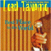 Best Place In The World — Lord Tanamo, Dr. Ring-Ding & The Senior Allstars