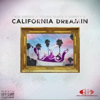 California Dreamin — Durrty D, Young Flacs, Kid Smoke, Kid Smoke|Young FLACS|DURRTY D