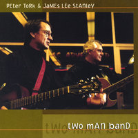Two Man Band — Peter Tork & James Lee Stanley
