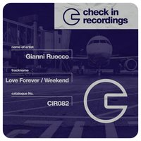 Love Forever / Weekend — Gianni Ruocco