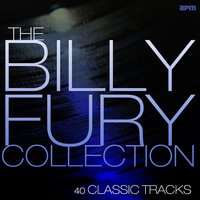 Billy Fury Collection - 40 Greatest Hits — Billy Fury