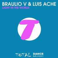Light in the World — Braulio V, Luis Ache