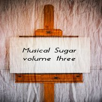 Musical Sugar Vol. 3 — сборник