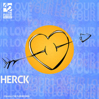 Your Love — Herck