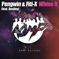 Whine It — Fiti-X