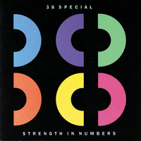 Strength In Numbers — 38 Special
