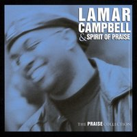 The Praise Collection — Lamar Campbell