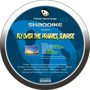 Shaddike - Fly Over the Prairies