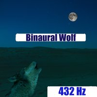 Binaural Wolf — 432 Hz