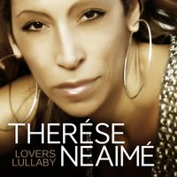 Lovers Lullaby — Therése Neaimé