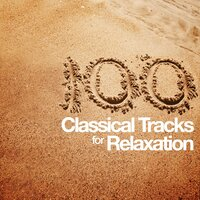 100 Classical Tracks for Relaxing — Пётр Ильич Чайковский