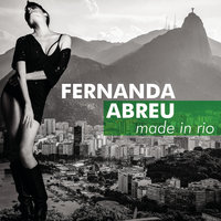 Made in Rio — Fernanda Abreu