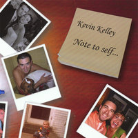 Note to Self — Kevin Kelley