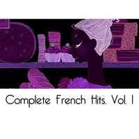 Complete French Hits, Vol. 1 — сборник