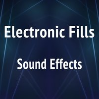 Electronic Fills Sound Effects Text Tones and Ringtones — Text Tones and Ringtones