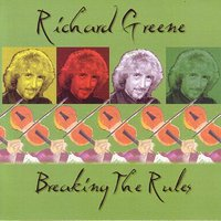 Breaking The Rules — Richard Greene