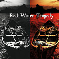 The Beast a Part of Me — Red Water Tragedy