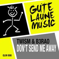 Twism & B3RAO - Tonight's the Night