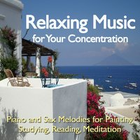 Music for Your Concentration — Relaxing Music