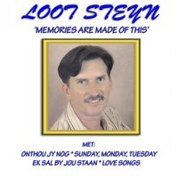 Memories Are Made of This — Loot Steyn
