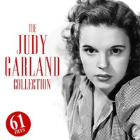 The Judy Garland Collection — Judy Garland
