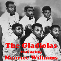The Gladiolas — The Gladiolas, Maurice Williams